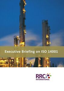 RRC ISO Guide: Executive Briefing on ISO 14001