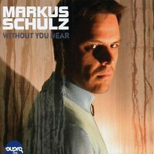 Markus Schulz Without you near (2005) [CD]