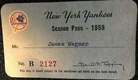 YANKEES RARE ORIGINAL 1959 ISSUED SEASON PASS # B 2127 WITH YANKEES LOGO!!!!!