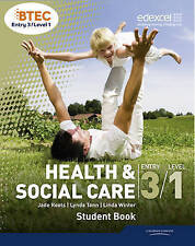 BTEC Entry 3/Level 1 Health and Social Care Student Book, Winter, Linda, Tann, L