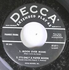 50'S Decca Nos 45 Frankie Froba - Moon Over Miami / Stardust On The Moon On Decc
