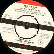 """GALAXY FEATURING PHIL FEARON wait until tonight my love 7"""" WS EX/ ensign ENY503"""