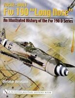 """Book - Focke-Wulf Fw 190 """"Long Nose"""": Illustrated History of the Fw 190D Series"""