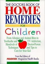 Doctor's Book of Home Remedies for Children: From Allergies and Animal-ExLibrary