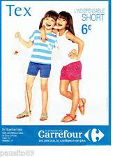 PUBLICITE ADVERTISING 086  2012  Carrefour  pret à porter enfant Tex short