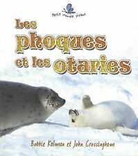 Les Phoques Et les Otaries (Petit Monde Vivant) (French Edition)-ExLibrary