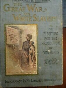Antique Book Women's Studies The Great War on White Slavery Roe Prostitution law
