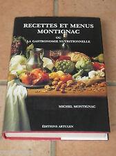 Livre de cuisine / RECETTES et MENUS MONTGNAC ou la gastronomie nutritionnelle