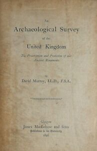 An Archaeological Survey of the United Kingdom - 1896