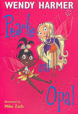 Pearlie and Opal by Wendy Harmer (Paperback, 2004)