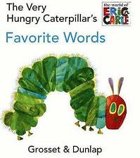 The Very Hungry Caterpillar's Favorite Words by Eric Carle (Board book)