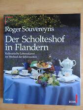 Roger Souvereyns  Der Scholteshof in Flandern Gourmetküche cuisine