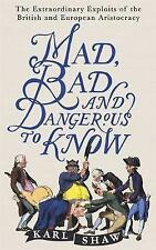 MAD BAD & DANGEROUS TO KNOW / KARL SHAW9781472136695