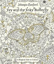 Ivy and the Inky Butterfly by Johanna Basford 9780753545652 (Paperback, 2017)