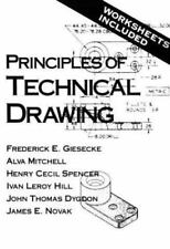 Principles of Technical Drawing by Giesecke, Frederick E.. 0023437359 Paperback
