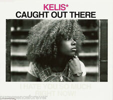 KELIS - Caught Out There (UK 4 Track Enh CD Single)