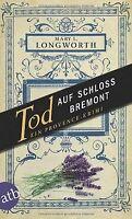 Tod auf Schloss Bremont: Ein Provence-Krimi von Longwort... | Buch | Zustand gut