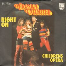 """Veronica Unlimited - Right On    7"""" Single  VG++"""
