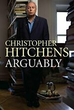 Arguably by Christopher Hitchens Book The Cheap Fast Free Post