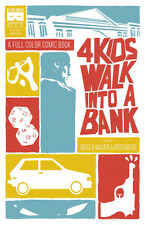 4 Kids Walk Into A Bank #1 Matthew Rosenberg Tyler Boss Black Mask 1st Print NM