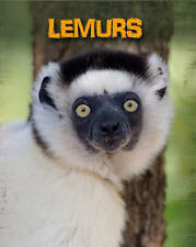Lemurs (Living in the Wild. Primates) by Throp, Claire