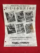 Nos Vintage Powell Peralta Presents Vc Johnson Limited Edition Prints Flyer Bnw