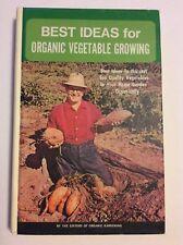 BEST IDEAS for Organic Vegetable Growing (1978, Hardcover) Vintage Rodale Books