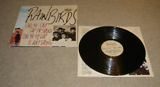 Rainbirds Call Me Easy Say I'm Strong Love Me My Way It Ain't Wrong Vinyl LP EX