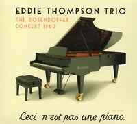 Eddie Thompson Trio - The Bosendorfer Concert 1980 (2015 CD) Digipak (New)