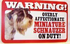 "Warning Overly Affectionate Miniature Schnauzer On Duty Wall Sign 5 "" x 8"" Dog"