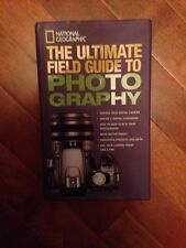 *New Hardcover* THE ULTIMATE FIELD GUIDE TO PHOTOGRAPHY by National Geographic