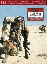Gulf War: Desert Shield and Desert Storm, 1990-1991 New Book - No Reserve .