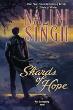 Shards of Hope by: Nalini Singh (Hardcover)