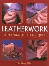 LEATHERWORK - A MANUAL OF TECHNIQUES
