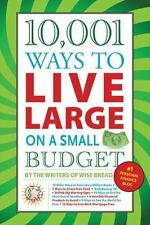 10,001 Ways to Live Large on a Small Bud