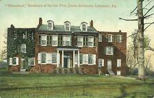Lancaster Pennsylvania Wheatland President Buchanan Home 1910 Postcard