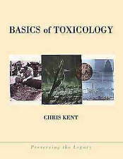 Basics of Toxicology (Preserving the Legacy)