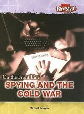 Spying and the Cold War (On the Front Line)-ExLibrary