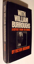 RARE William S. Burroughs REPORT FROM THE BUNKER V Bockris hc/dj FE Beat GAY INT