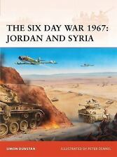 Campaign: The Six Day War 1967 : Jordan and Syria 216 by Simon Dunstan (2009, P…