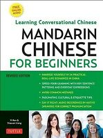 Mandarin Chinese for Beginners : Learning Conversational Chinese - Fully Roma...