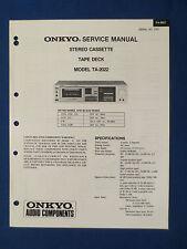 ONKYO TA-2022 CASSETTE SERVICE MANUAL ORIGINAL FACTORY ISSUE GOOD CONDITION