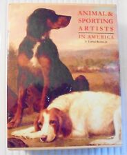 Animal & Sporting Artists In America F. Turner Reuter, Jr  SIGNED 2008 Hardcover