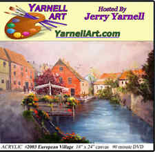 Jerry Yarnell School of Fine Art dvd European Village acrylic painting lesson
