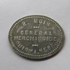 Merchant Good for 50c Trade Token R. Muir General Merchandise Ohiowa Nebraska