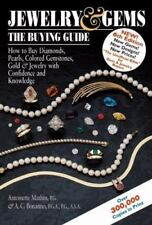 Jewelry and Gems : The Buying Guide - How to Buy Diamonds, Pearls, Colored Gemst