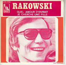 45TRS VINYL 7''/ FRENCH SP RAKOWSKI / QUEL AMOUR D'ENFANT
