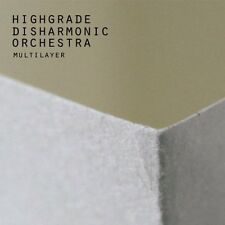 Highgrade Disharmonic Orchestra - Multilayer TODD BODINE TOM CLARK PHILIP BADER