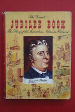 THE GREAT JUBILEE BOOK - STORY OF THE AUSTRALIAN NATION - Jules Feldmann (HC/DJ)