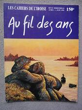 LES CAHIERS DE L'IROISE N° 150 1991 AU FIL DES ANS NAUFRAGE RAZ DE SEIN ABER